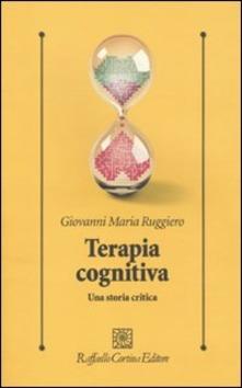 Psicoterapia Cognitiva. Una Storia Critica